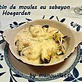 Gratin de moules (ou d'huîtres) au sabayon à la hoegarden