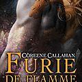 Dragonfury, tome 1 : furie de flamme - coreene callahan