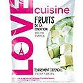 Les guimauves fruit de la tentation - love cuisine