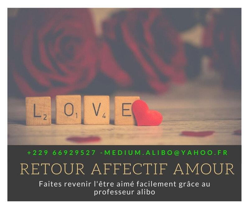 RETOUR AFFECTIF AMOUR - FAIRE REVENIR SON EX