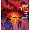Teran boston / satan dans le désert.