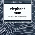 Elephant man - frederick treves