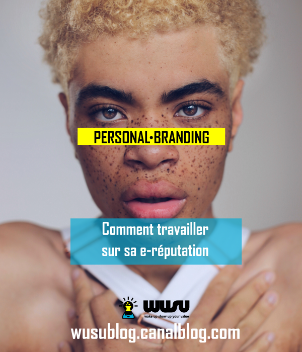 reputation-technologie-personal-branding-wusu-blog-winnie-ndjock-2018