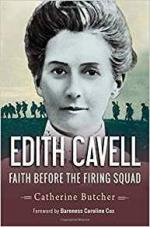 Livre Edith Cavell Faith Before the Firing Squad Catherine Butcher