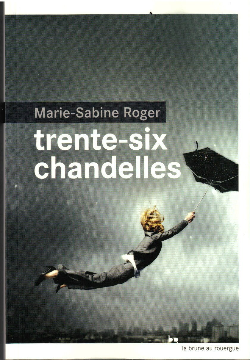 trente six chandelles