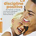 La discipline positive de jane nelsen