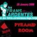 F 26/01/08 Transardentes Pyramid Room