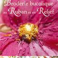 Broderie bucolique au Ruban et en Relief