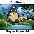 Un nouveau challenge .... miyazaki