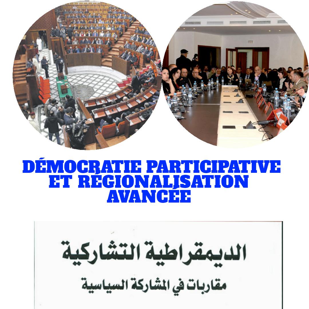 Démocratie Participative et Régionalisation Avancée !