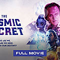 The cosmic secret | david wilcock | full movie
