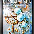 Gilbert michaud, la couleur des sentiments - gilbert michaud