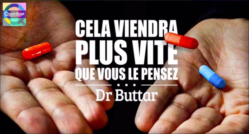 - Cela viendra plus vite que vous le pensez! Dr. Buttar (vidéo)