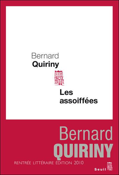 Bernard Quiriny - Les Assoiffées