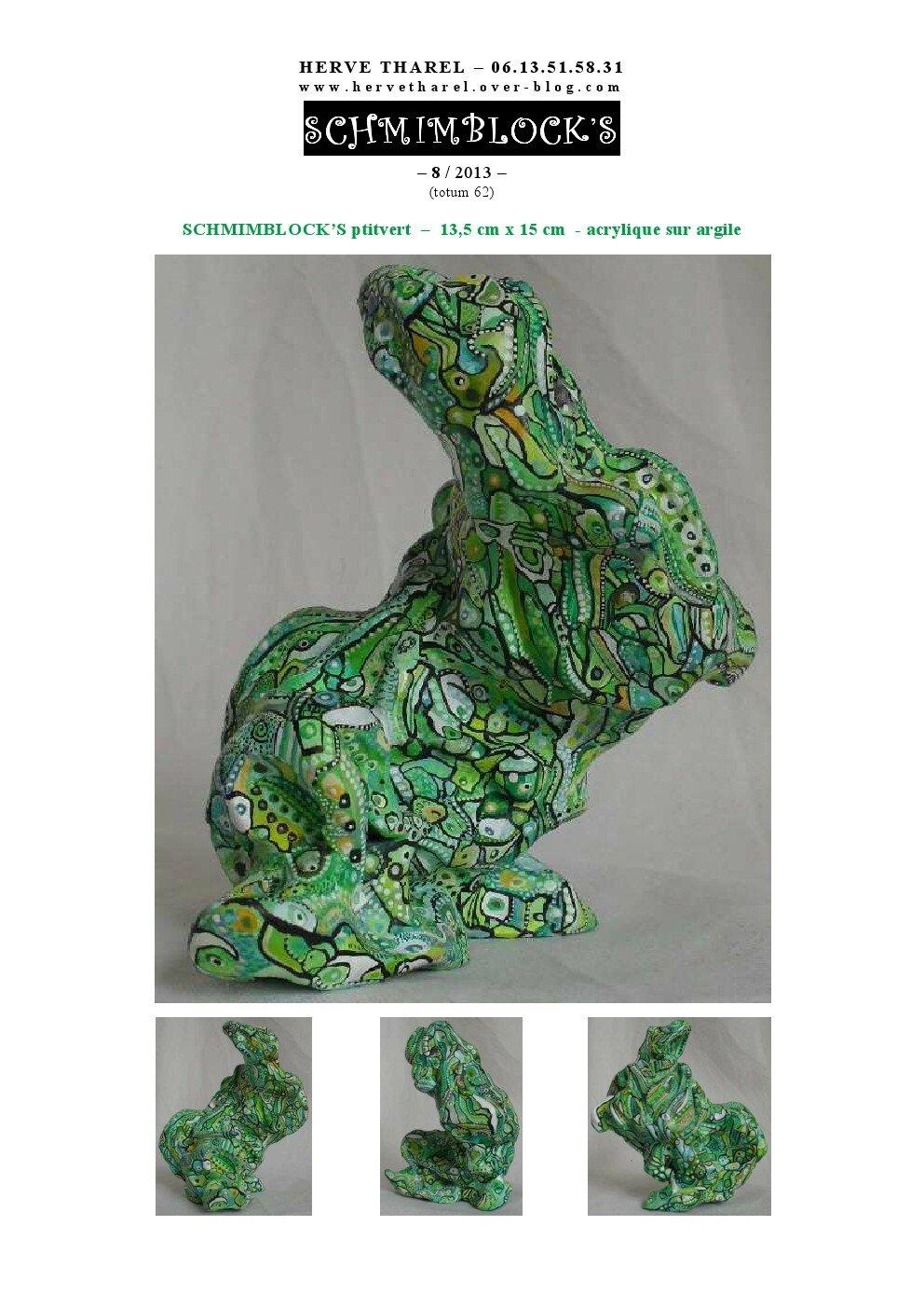 page 8 2013-TOTUM 62 SCHMIMBLOCK'S ptitvert – 13,5 cm x 15 cm - acrylique sur argile