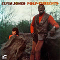 Elvin Jones - 1969 - Poly Currents (Blue Note)