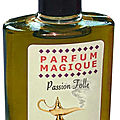 Parfums magiques passion folle