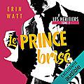 Le prince brisé (les héritiers #2), de erin watt