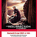 Cine spi de vincennes : la resurrection du christ