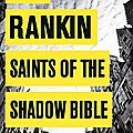 Saints of the shadow bible, de ian rankin