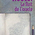 _la nuit de l'oracle_, de paul auster (2003)