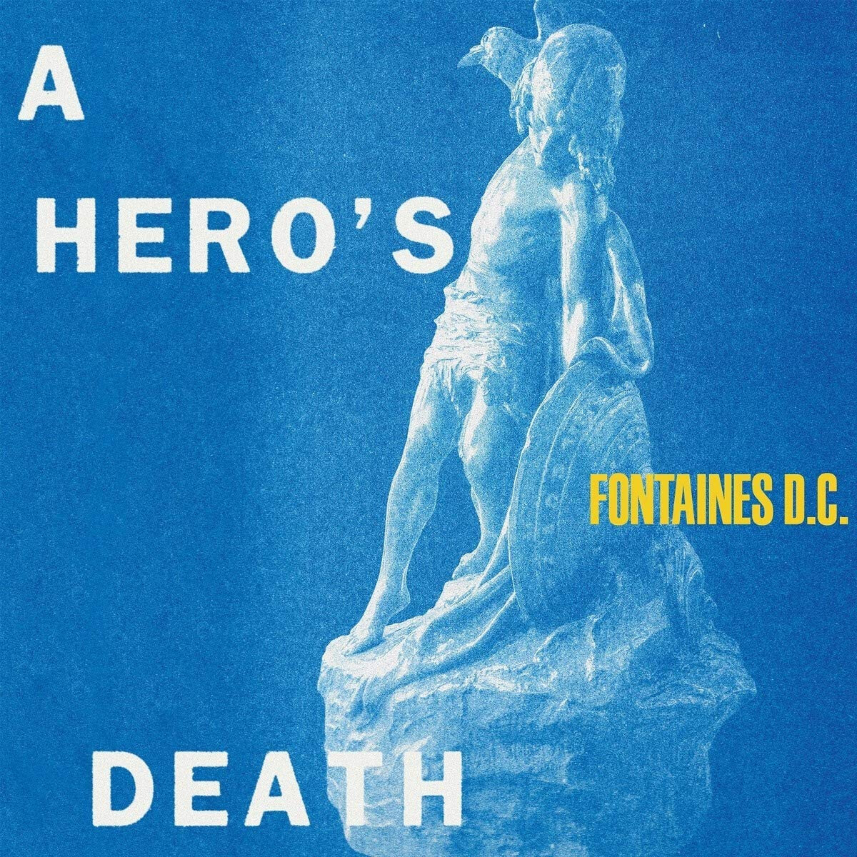 FONTAINES D.C. – A Hero's Death (2020)