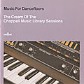 Music for dancefloors: cream of the chappell sessions (strut/ chappell, 2001)
