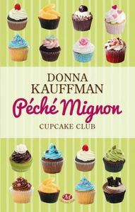 cupcake-club-romance,-tome-3---peche-mignon-3788823-250-400