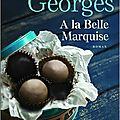 A la belle marquise - gerard georges