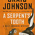 A serpent's tooth and spirit of steamboat (craig johnson)