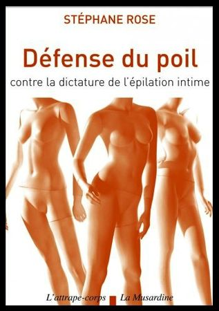 defense du poil contre la dictature de l epilation feminine