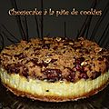 cheesecake à la pâte de cookies