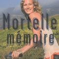 Mortelle mémoire