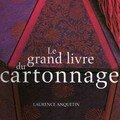 Le Grand Livre du Cartonnage