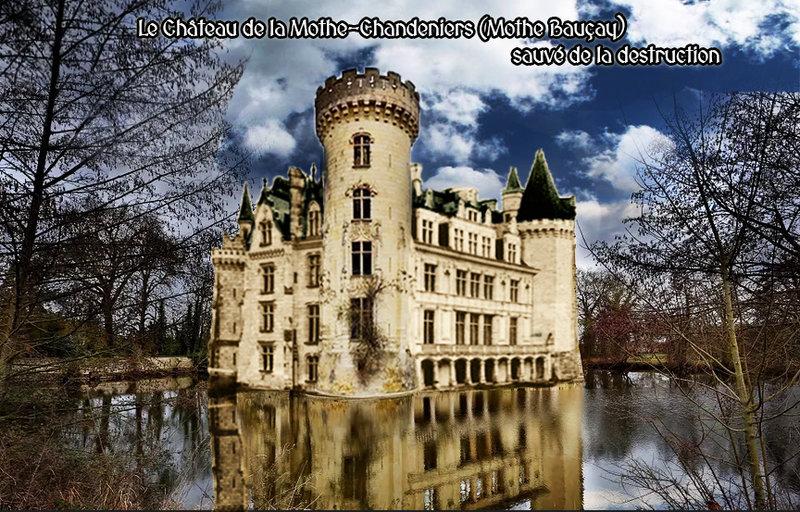 Le Château de la Mothe-Chandeniers (Mothe Bauçay) sauvé de la destruction