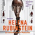 Helena rubinstein, la collection de madame, au musée du quai branly