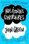 Nos étoiles contraires John Green