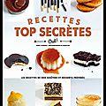 Recettes top secrètes - les recettes de nos goûters & desserts préférés - jenny carenco - editions marabout