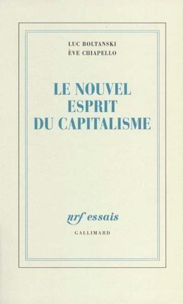 Le nouvel esprit du capitalisme de Luc Boltanski et Eve Chiapello