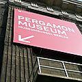Musée pergame, émotion renouvelée