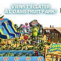 Opération événementielle pour oasis avec l'ouverture d'un parc d'attraction éphémère