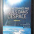 Nous ne sommes pas seuls dans l'espace (mémoires), ovnis : un astronaute de la nasa témoigne - gordon cooper avec bruce henderso