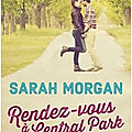 Rendez-vous à central park ❉❉❉ sarah morgan