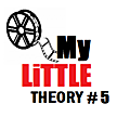 My little theory # 5