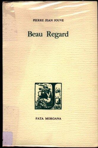 Beau regard - poèmes de Pierre-Jean Jouve