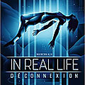 In real life, tome 1, de maiwenn alix