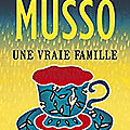 Une vraie famille - valentin musso