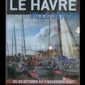 Transat Jacques Vabre 2007 LE HAVRE Ville Départ