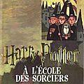 Harry potter, tome 1 : harry potter à l'école des sorciers de j.k. rowling