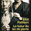 Eliot pattison - le tueur du lac de pierre
